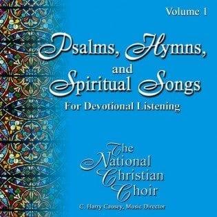 Psalms, Hymns, & Spiritual Songs I