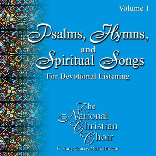 Psalms, Hymns, & Spiritual Songs I