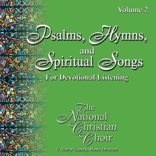 Psalms, Hymns, & Spiritual Songs II