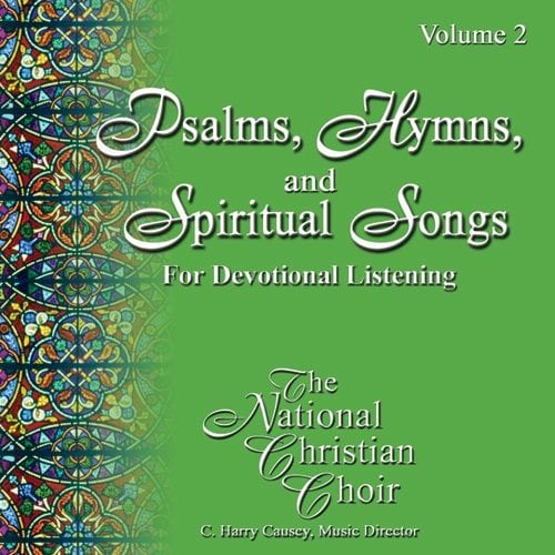 Psalms, Hymns, & Spiritual Songs II