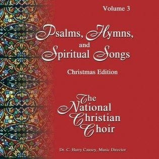Songs, Hymns, & Spiritual Songs III