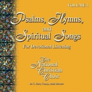 Songs, Hymns, & Spiritual Songs IV