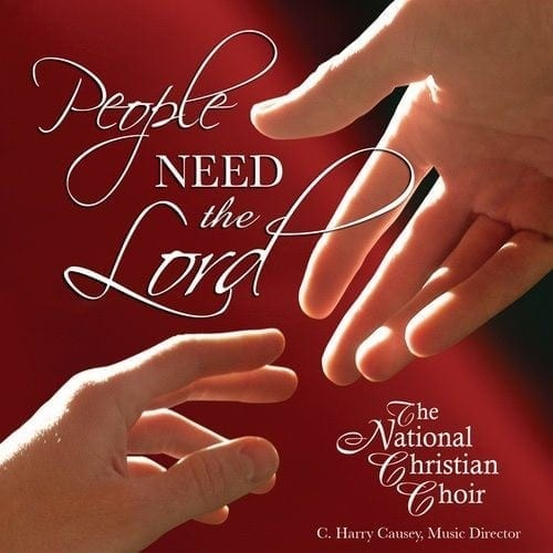 People Need the Lord